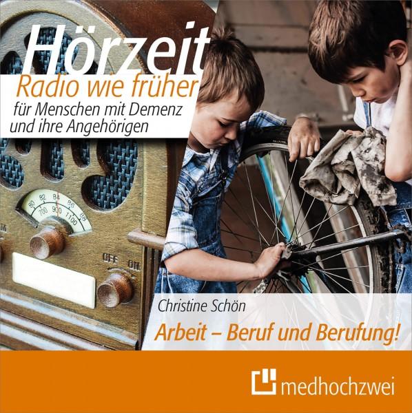 REVIVA medhochzwei Hörzeit Radio wie früher für Menschen mit Demenz – Folge: Arbeit – Beruf und Berufung