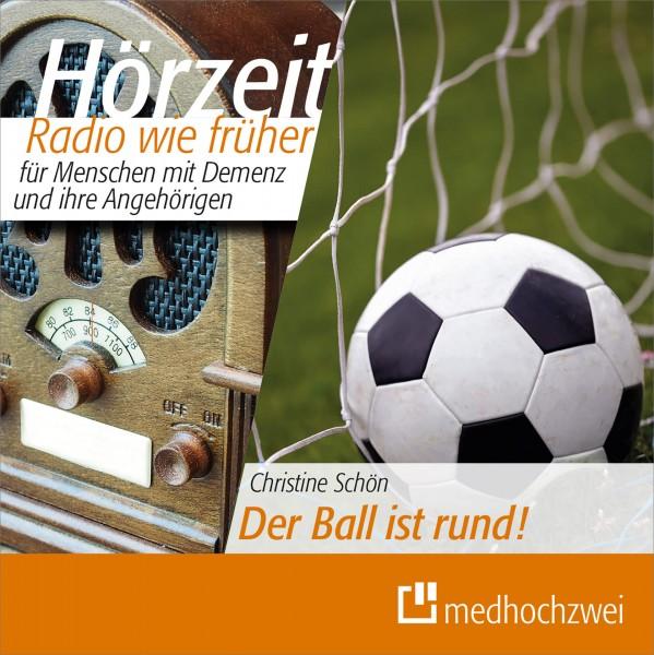 REVIVA medhochzwei Hörzeit Radio wie früher für Menschen mit Demenz – Folge: Der Ball ist rund